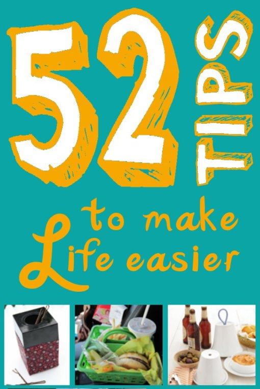 52 tips to make life easier
